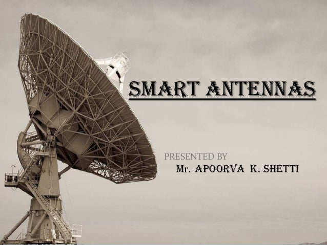 Smart antenna systems