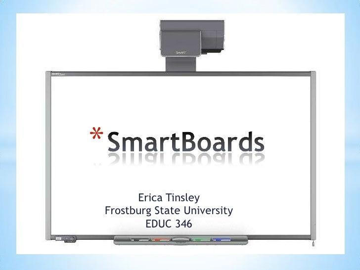 *      Erica TinsleyFrostburg State University        EDUC 346