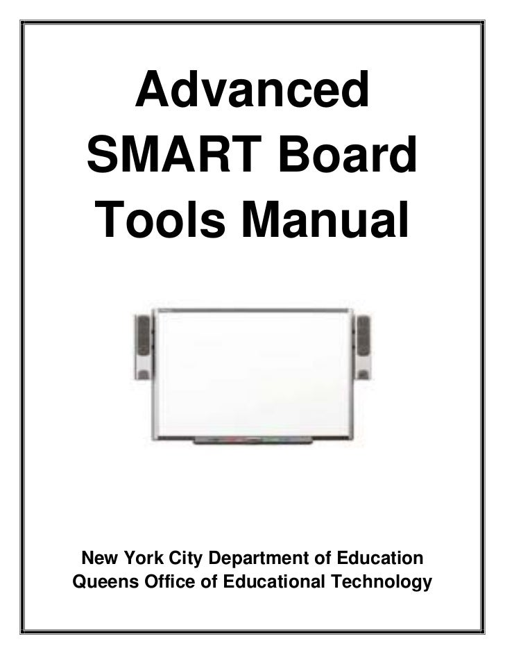 Advanced  SMART Board  Tools Manual      New York City Department of Education Queens Office of Educational Technology