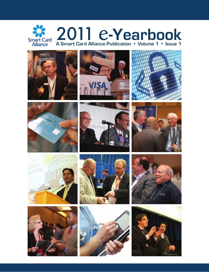 2011 e-YearbookA Smart Card Alliance Publication • Volume 1 • Issue 1