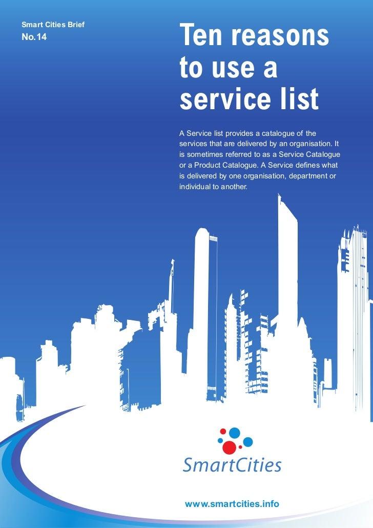 Ten reasonsSmart Cities BriefNo.14                     to use a                     service list                     A Ser...