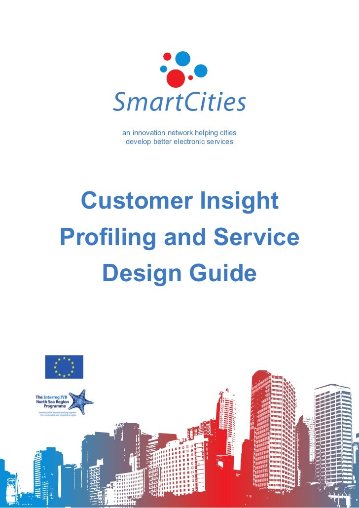an innovation network helping cities      develop better electronic services  Customer InsightProfiling and Service   Desi...