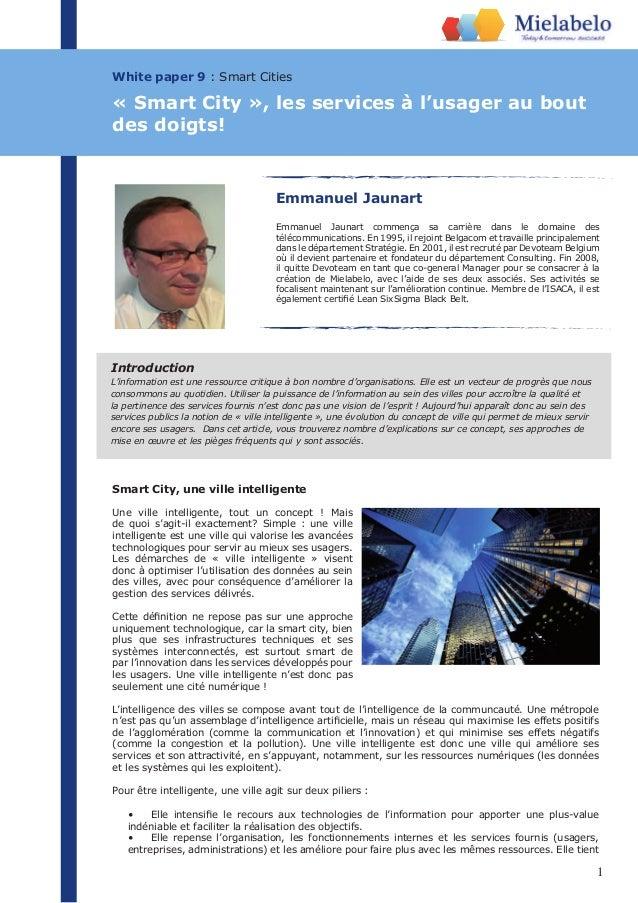 Emmanuel Jaunart commença sa carrière dans le domaine des  télécommunications. En 1995, il rejoint Belgacom et travaille p...