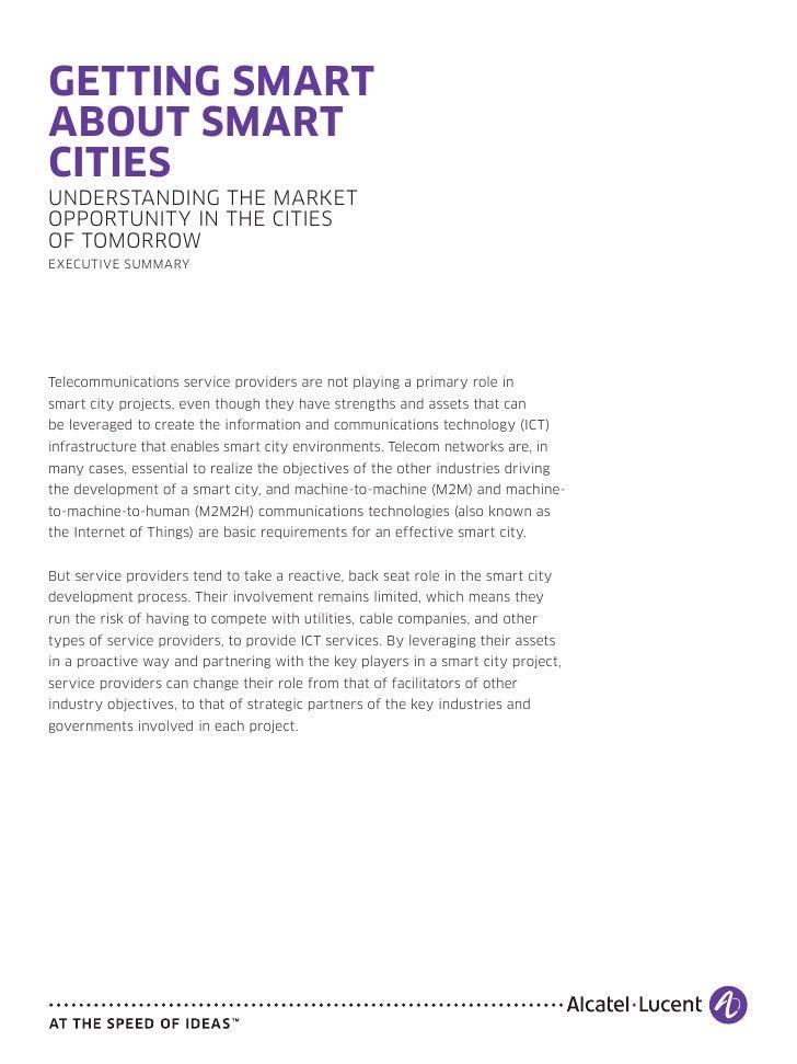 GETTING SMARTABOUT SMARTCITIESUNDERSTANDING THE MARKETOPPORTUNITY IN THE CITIESOF TOMORROWEXECUTIVE SUMMARYTelecommunicati...