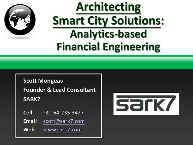 Architecting Smart City Solutions: Analytics-based Financial Engineering