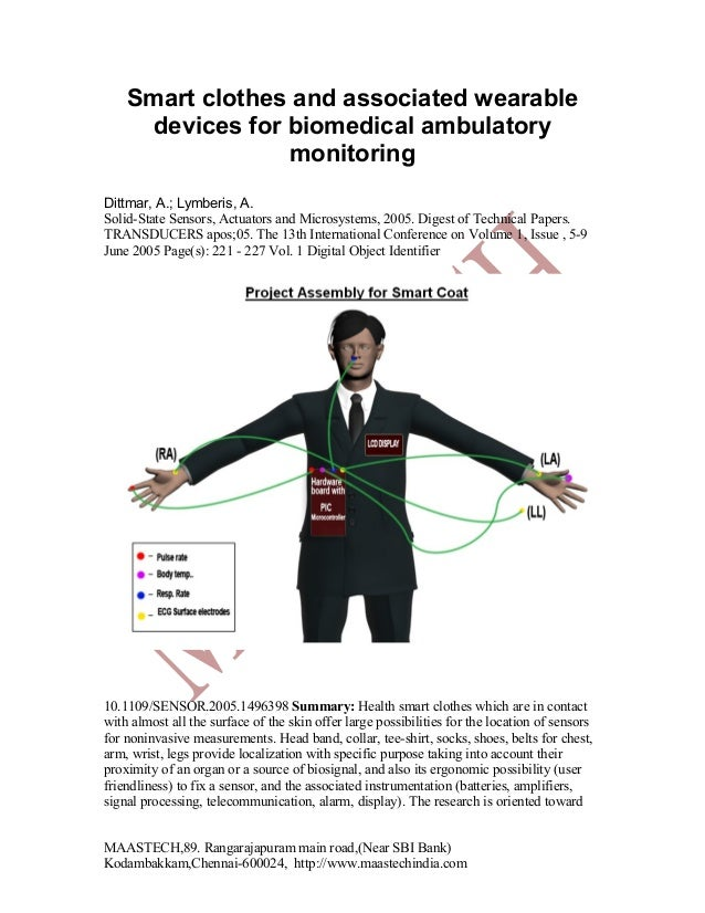 Smart clothes and associated wearable devices for biomedical ambulatory monitoring Dittmar, A.; Lymberis, A. Solid-State S...