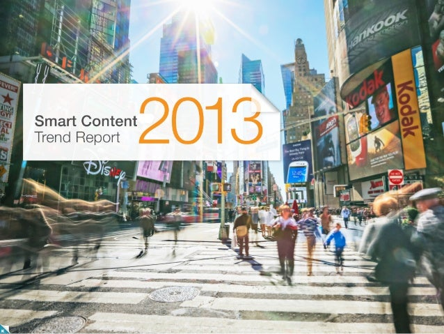 Smart Content Trend Report 2013 by Kiosked