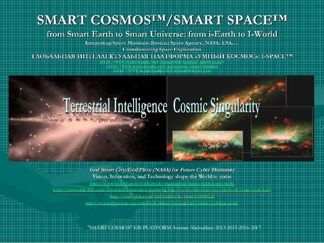 God Smart City/God Place (NASA)God Smart City/God Place (NASA) Vision, Innovation, and Technology shape the World to comeV...