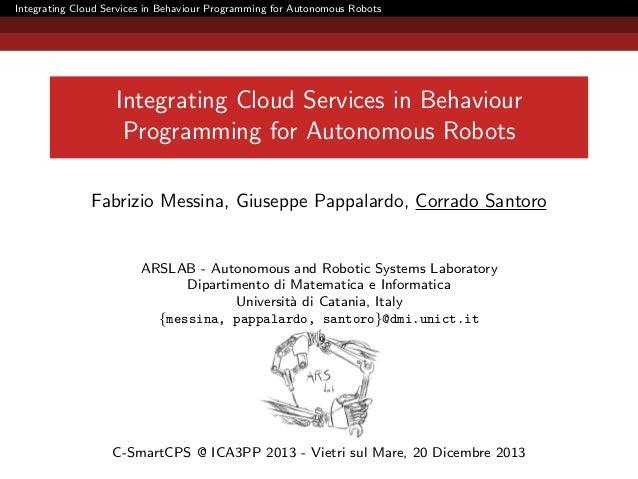 Integrating Cloud Services in Behaviour  Programming for Autonomous Robots