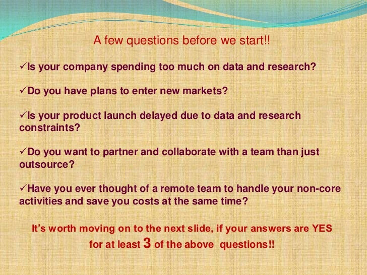 A few questions before we start!!Is your company spending too much on data and research?Do you have plans to enter new m...