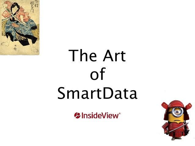 The Art of Smart Data