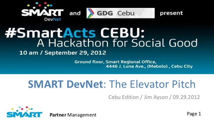 SMART DevNet: The Elevator Pitch (Cebu Edition)