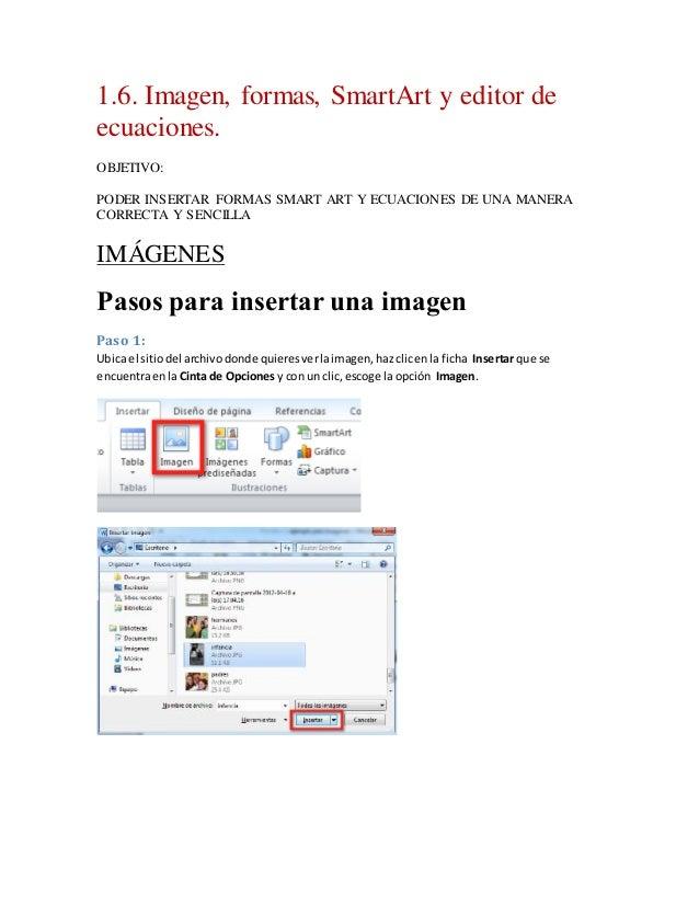 1.6. Imagen, formas, SmartArt y editor de ecuaciones. OBJETIVO: PODER INSERTAR FORMAS SMART ART Y ECUACIONES DE UNA MANERA...