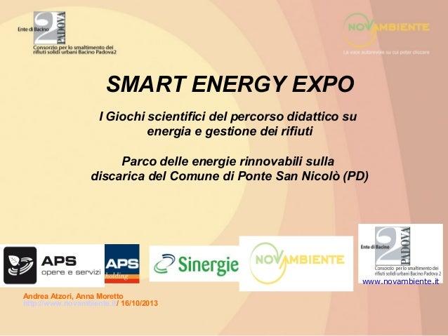 SMART ENERGY EXPO I Giochi scientifici del percorso didattico su energia e gestione dei rifiuti Parco delle energie rinnov...