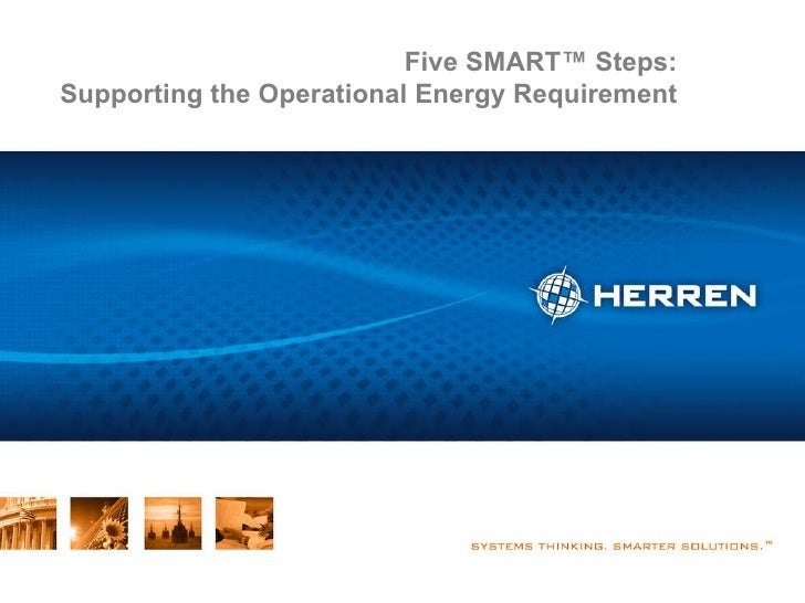 Five SMART Steps: Supporting the Operational Energy Requirement