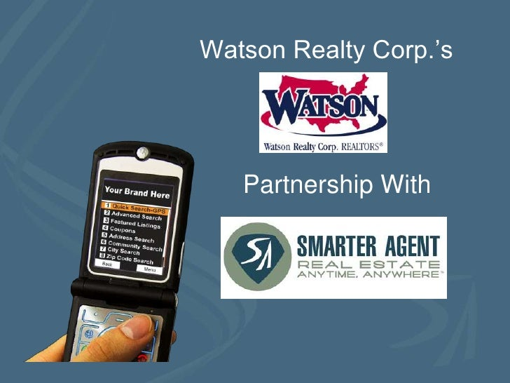 Watson Realty Corp.'s<br />Partnership With<br />