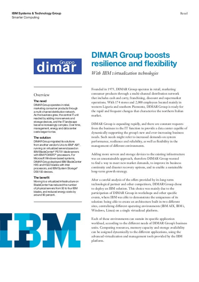 Smarter ComputingIBM Systems & Technology Group RetailFounded in 1975, DIMAR Group operates in retail, marketingconsumer p...