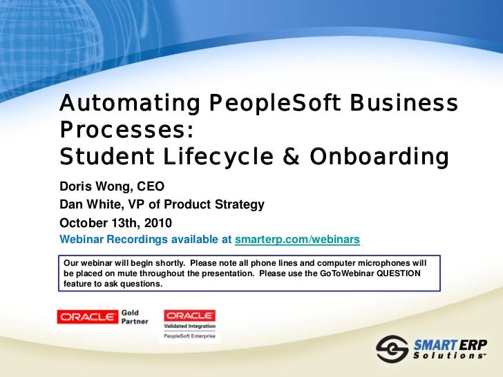Managing PeopleSoft Employee Onboarding & Student Lifecycle 2010-10-13
