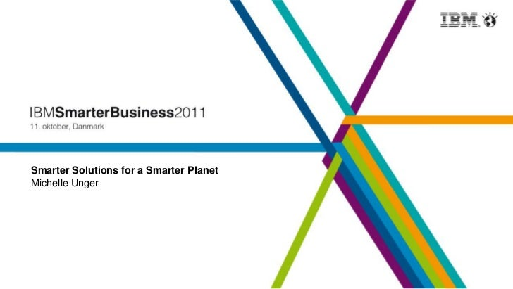 Smarter Solutions for a Smarter PlanetMichelle Unger