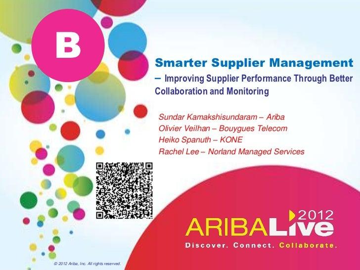 B                                         Smarter Supplier Management                                          – Improving...