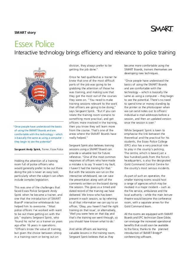 SMART story  Essex Police Interactive technology brings efficiency and relevance to police training division, they always ...