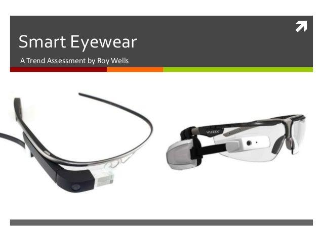 Smart Eyewear Trend Assessment