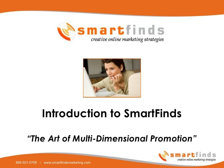 """Introduction to SmartFinds """" The Art of Multi-Dimensional Promotion"""""""