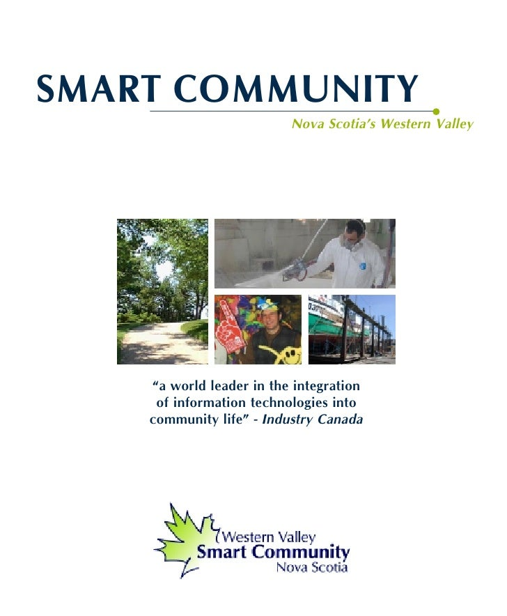"""SMART COMMUNITY                           Nova Scotia's Western Valley         """"a world leader in the integration      of ..."""