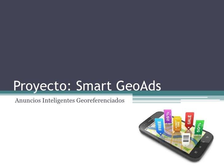 Proyecto: Smart GeoAdsAnuncios Inteligentes Georeferenciados
