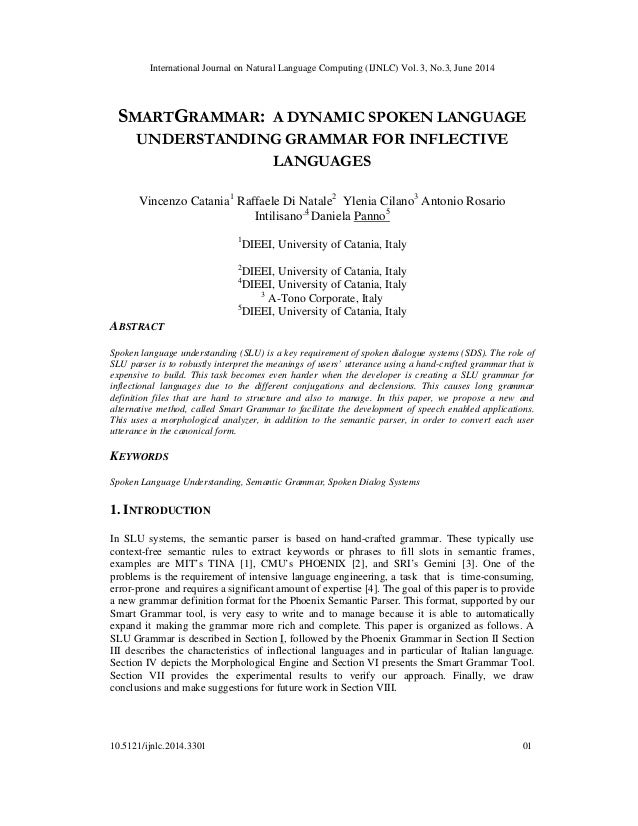 International Journal on Natural Language Computing (IJNLC) Vol. 3, No.3, June 2014 10.5121/ijnlc.2014.3301 01 SMARTGRAMMA...