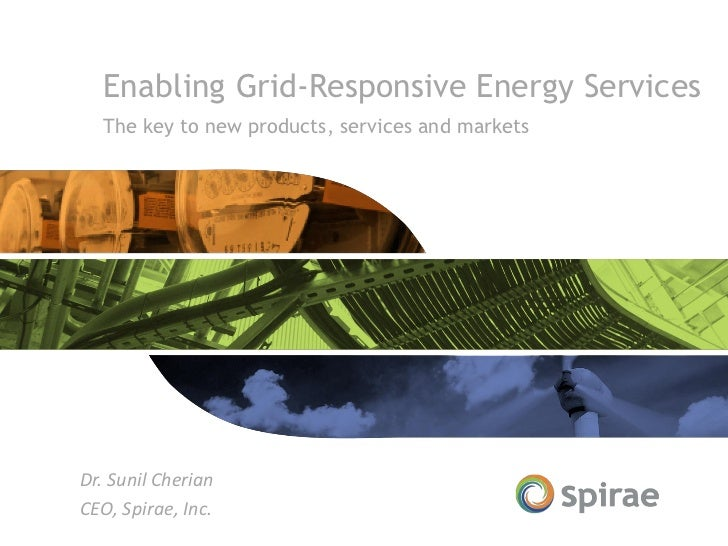 Smart Grid. Spirae, grid responsive energy services - Open Smart City 2012