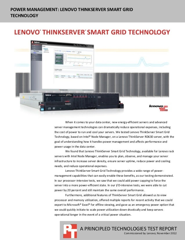 POWER MANAGEMENT: LENOVO THINKSERVER SMART GRIDTECHNOLOGY                        When it comes to your data center, new en...