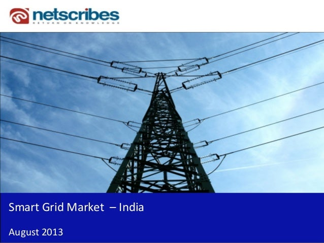 Insert Cover Image using Slide Master View Do not distort Smart Grid Market – India August 2013