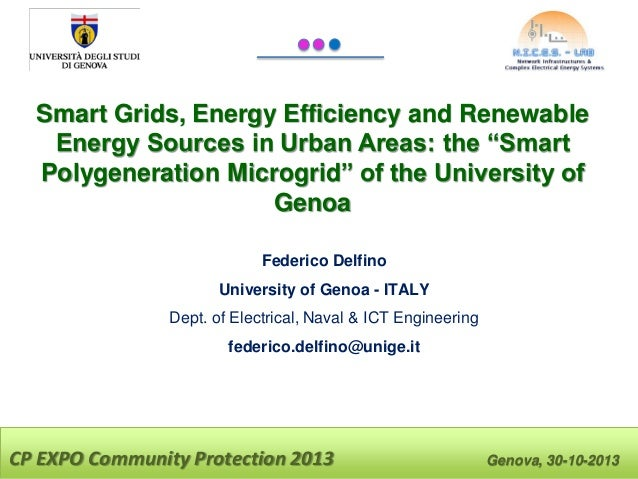 "Smart Grids, Energy Efficiency and Renewable Energy Sources in Urban Areas: the ""Smart Polygeneration Microgrid"" of the Un..."