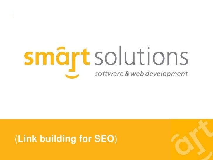 Smart Group - Linkbuilding Techniques for SEO