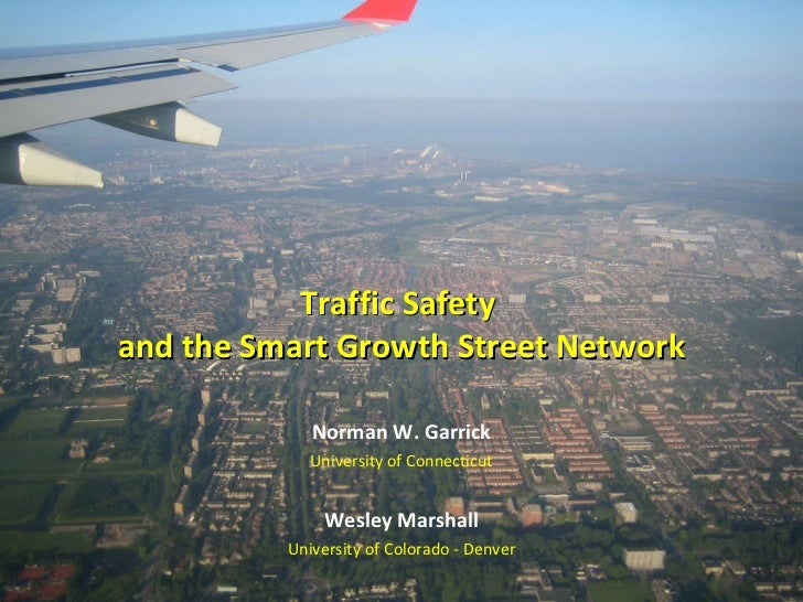 Smart growth 2011 street network and safety