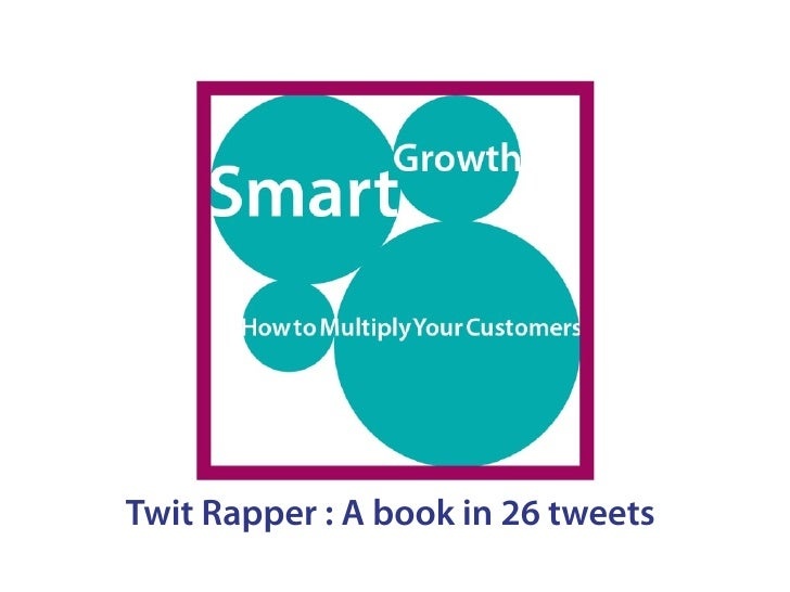 Smart Growth: How to Multiply Your Customers
