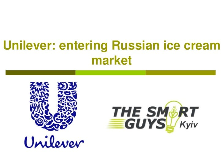 Ice-cream market entrance by Unilever. Team 2
