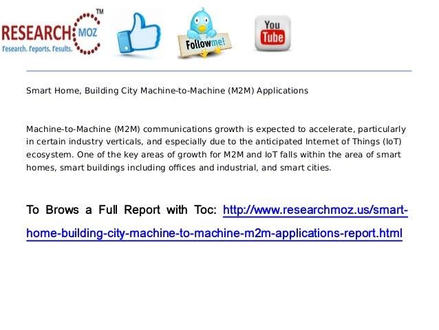 Smart home, building city machine to-machine (m2 m) applications