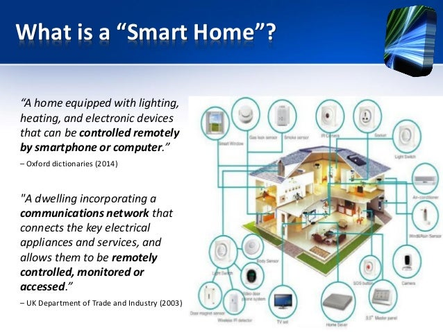 Smart Homes: becoming a reality