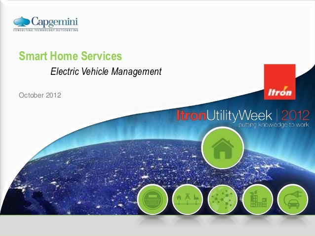 Smart Home Services: Electric vehicle management Itron Utility Week 2012