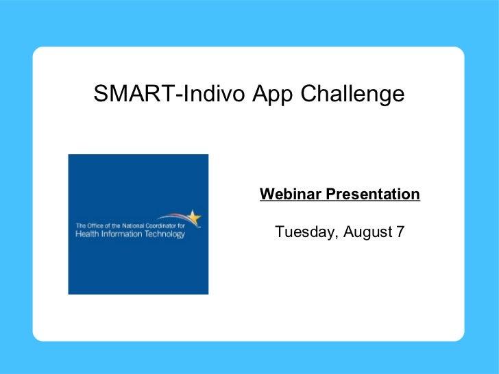 Smart-Indivo App Challenge Webinar