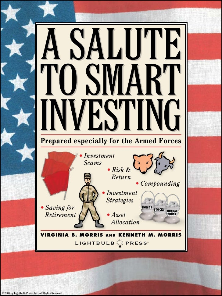 Prepared especially for the Armed Forces                                                      • Investment                ...