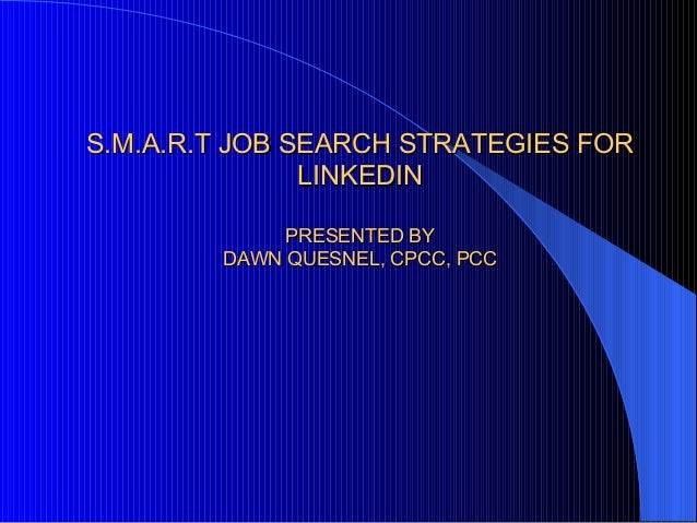 S.M.A.R.T Job Search Strategies For LinkedIn