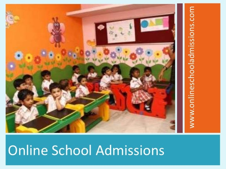 Online School Admissions                           www.onlineschooladmissions.com