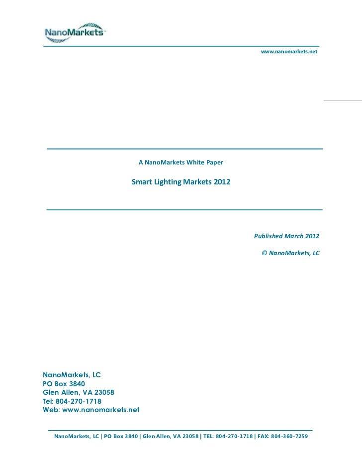www.nanomarkets.net                                A NanoMarkets White Paper                              Smart Lighting M...