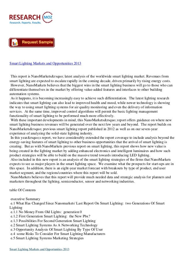 Smart Lighting Markets and Opportunities 2013This report is NanoMarkets' latest analysis of the worldwide smart ligh...