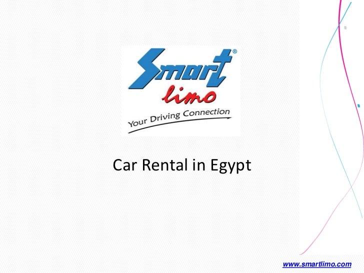 Car Rental in Egypt                      www.smartlimo.com