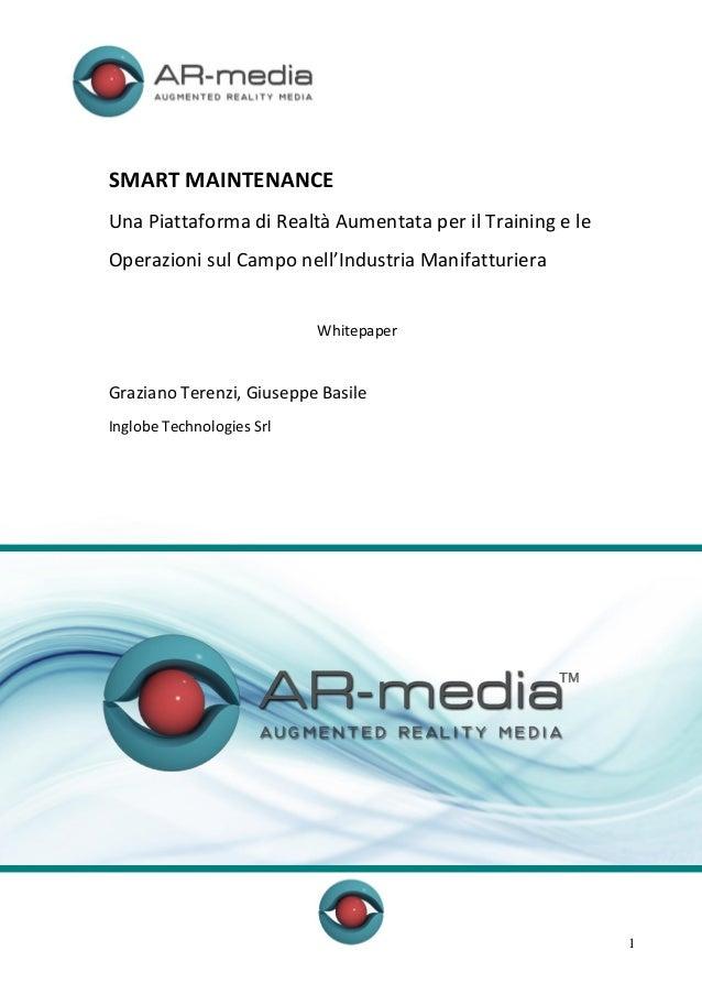 SMART MAINTENANCE Una Piattaforma di Realtà Aumentata per il Training e le Operazioni sul Campo nell'Industria Manifatturi...