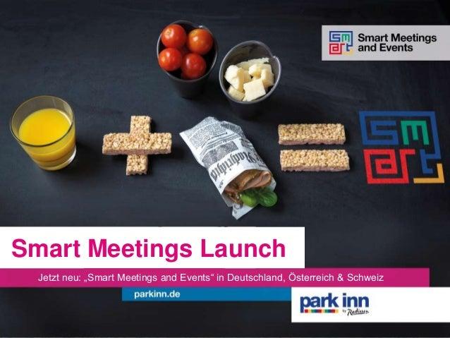 """Smart Meetings Launch Jetzt neu: """"Smart Meetings and Events"""" in Deutschland, Österreich & Schweiz"""